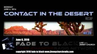 Ep. 467 FADE to BLACK Jimmy Church talks about the UFO sightings at CITD 2016 LIVE